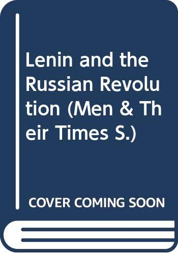 9780340058510: Lenin and the Russian Revolution (Men & Their Times)