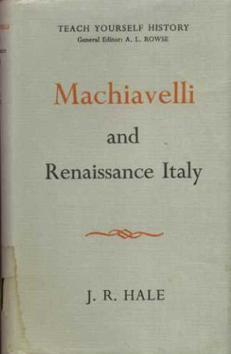 9780340058558: Machiavelli and Renaissance Italy (Men & Their Times)