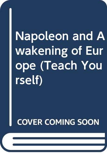 9780340058572: Napoleon and the Awakening of Europe