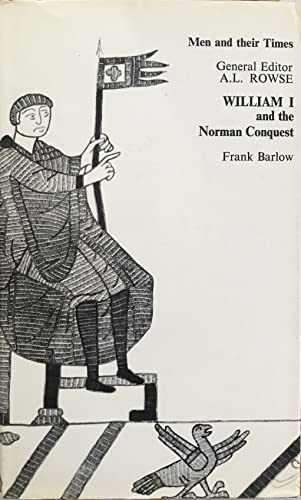 9780340058718: William I and the Norman Conquest (Men & Their Times)