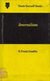 Journalism (Teach Yourself): Candlin, E.Frank