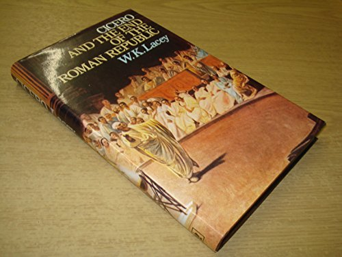 9780340059371: Cicero and the End of the Roman Republic