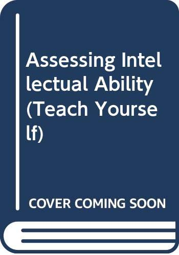 9780340059630: Assessing Intellectual Ability (Teach Yourself)