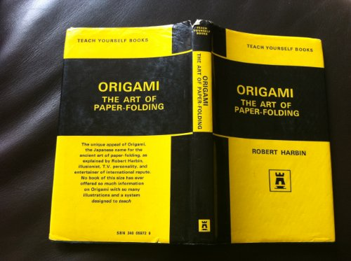 9780340059722: Origami: The Art of Paper-folding (Teach yourself)