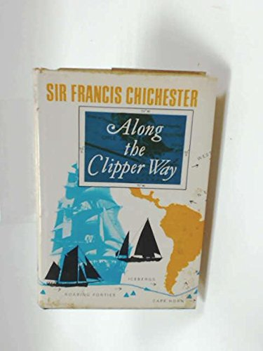 9780340060780: Along the Clipper Way.
