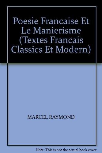 9780340061589: Poesie Francaise et le Manierisme (Textes Francais Classics et Modern)