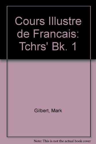 9780340062685: Cours Illustre de Francais: Tchrs' Bk. 1