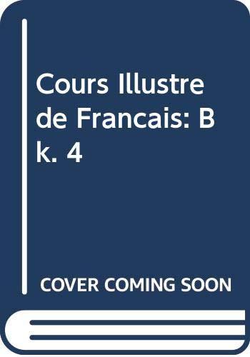 9780340063453: Cours Illustre De Francais: Bk. 4