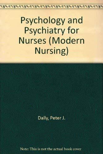 9780340065815: Psychology and Psychiatry for Nurses (Modern Nursing)