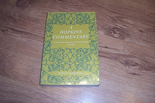 9780340069424: Hopkins Commentary: Explanatory Commentary on the Main Poems, 1876-89