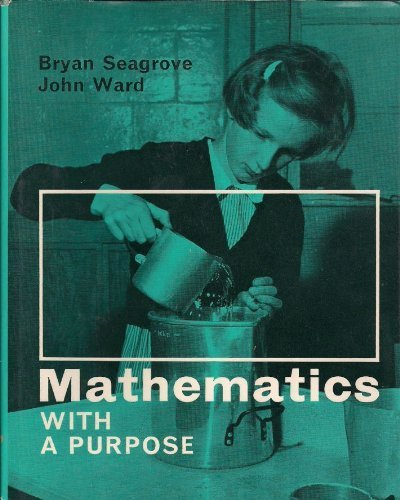 9780340073407 - Bryan Seagrove: Mathematics with a purspose: A guide to running a maths workshop - Livre