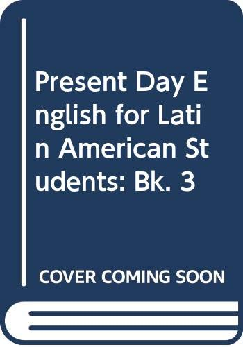 Present Day English for Latin American Students: Candlin, E.Frank