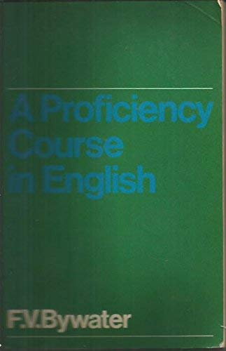 9780340075968: A Proficiency Course in English