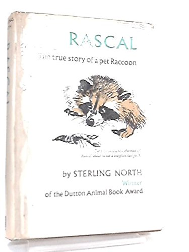 Rascal: the true story of a pet raccoon (9780340076460) by Sterling NORTH