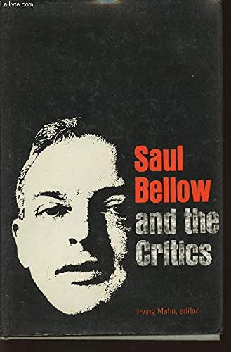 9780340077740: Saul Bellow and the Critics