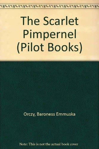9780340077764: The Scarlet Pimpernel (Pilot Books)