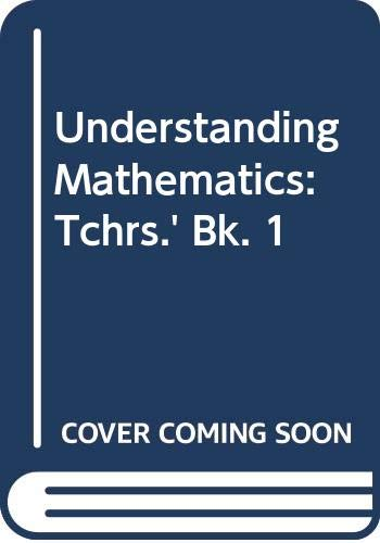 Understanding Mathematics: Tchrs.' Bk. 1 (0340080981) by Richard R. Skemp; J.S. Friis