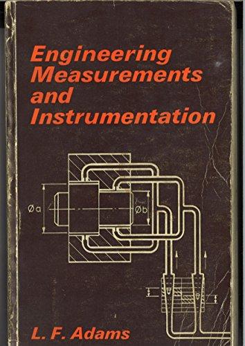 Engineering Measurements and Instrumentation: L F Adams