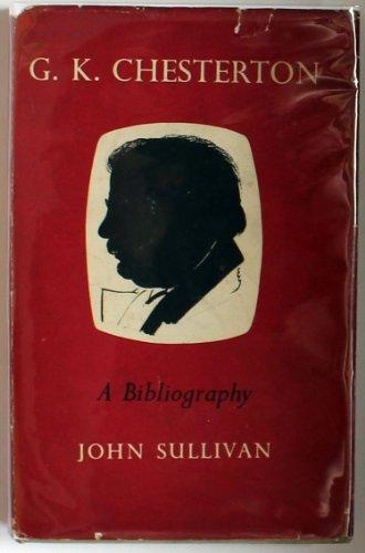 G. K. Chesterton: A Bibliography: John Sullivan