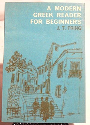 A Modern Greek Reader for Beginners: Pring, J.T.