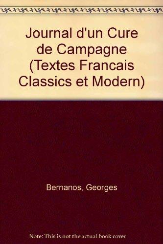 Journal D'un Cure De Campagne (Textes Francais Classics Et Modern) (0340094699) by Georges Bernanos