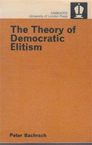 9780340094990: The Theory of Democratic Elitism