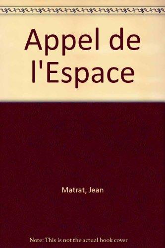 Appel De L'Espace: Matrat, Jean, Lee,
