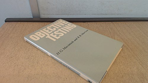 Objective Testing (9780340095805) by H.G. Macintosh
