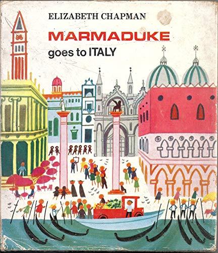 9780340104415: Marmaduke Goes to Italy