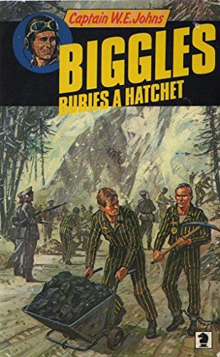 Biggles Buries A Hatchet (Knight paperback)