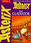 9780340104798: Asterix the Gladiator