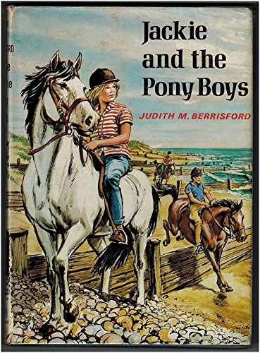 9780340104989: Jackie and the Pony Boys