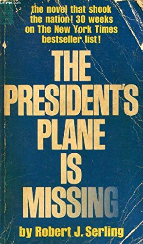 The President's Plane is Missing (9780340105269) by Robert J. Serling