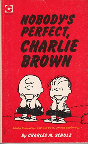 9780340105412: 'NOBODY'S PERFECT, CHARLIE BROWN (CORONET BOOKS)'