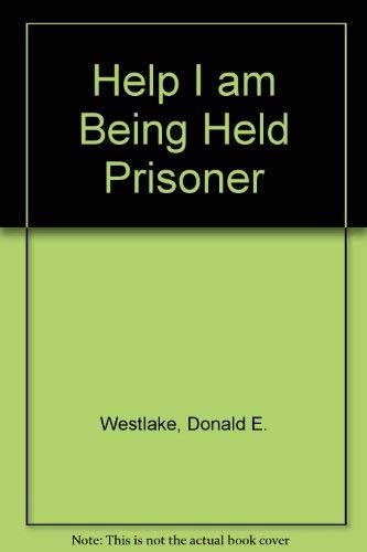 9780340106389: Help, I Am Being Held Prisoner