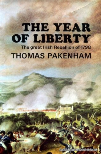 Year of Liberty: History of the Great Irish Rebellion of 1798 (0340106409) by Thomas Pakenham