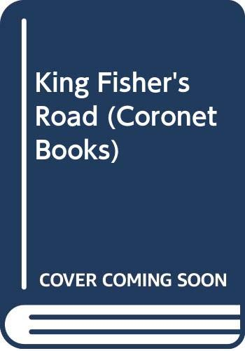 9780340106761: King Fisher's Road