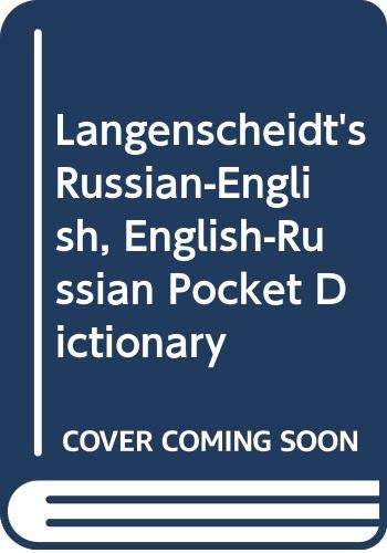 Langenscheidt's Russian-English, English-Russian Pocket Dictionary