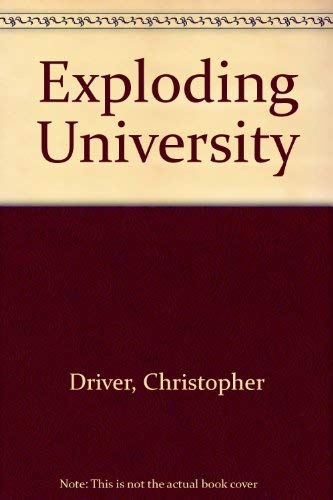 The Exploding University: Driver Christopher