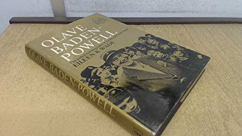World Chief Guide: Olave Lady Baden-Powell: Wade, Eileen K.