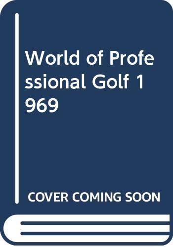 9780340107362: World of Professional Golf 1969