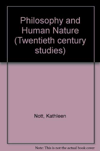 9780340107997: Philosophy and Human Nature (Twentieth century studies)