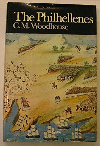THE PHILHELLENES: Woodhouse, C.M.