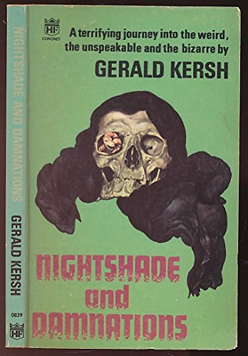 Nightshades and Damnations (Coronet Books) (0340108398) by Gerald Kersh