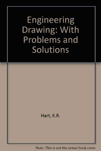 9780340114582: Engineering Drawing: With Problems and Solutions
