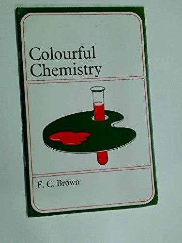 9780340115091: Colourful Chemistry