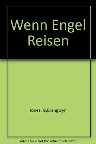 Wenn Engel Reisen .: Brangwyn Jones