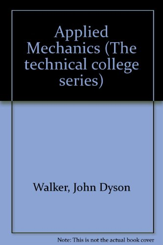 9780340115381: Applied Mechanics (The technical college series)