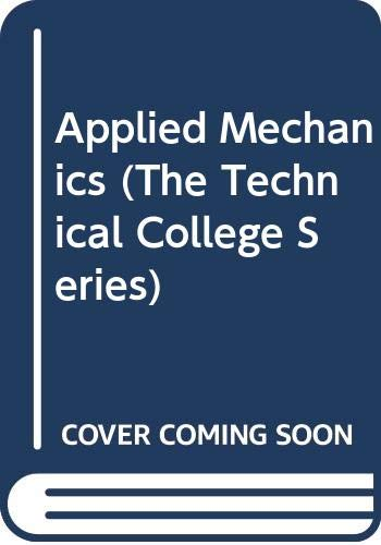 9780340115398: Applied Mechanics (The Technical College Series)