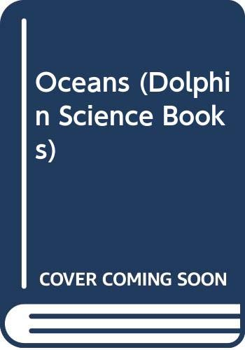 Oceans (Dolphin Science Books) (0340118733) by Sy Barlowe